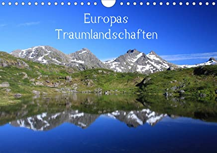 Europas Traumlandschaften (Wandkalender 2020 DIN A4 quer): Hohe Berge, einsame Täler und Weiten, Strände und Seen - Entdecken Sie Europas einzigartige Landschaften! (Monatskalender, 14 Seiten )