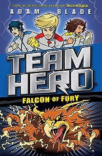Team Hero: Falcon of Fury: Series 2 Book 3