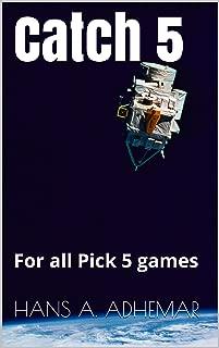 Catch 5 Lottery System: Pick 5 lottery system