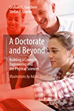 A Doctorate and Beyond: Building a Career in Engineering and the Physical Sciences