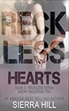 Reckless Hearts (Reckless - The Smoky Mountain Trio Book 3)
