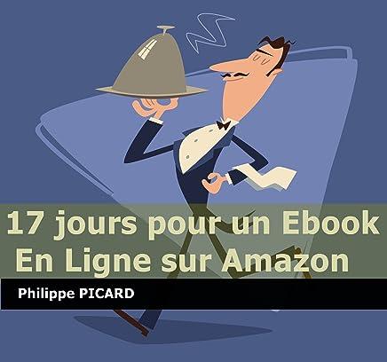 17 Jours Pour Un Ebook En Ligne Sur Amazon Memo Rapide