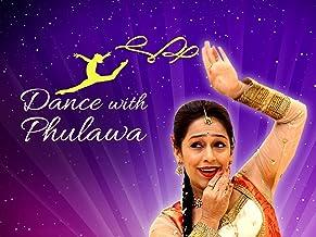Dance With Phulwa