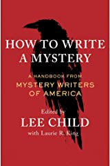 How to Write a Mystery: A Handbook from Mystery Writers of America Kindle Edition