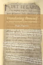 Translating Beowulf: Modern Versions in English Verse