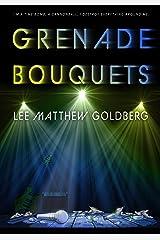 Grenade Bouquets: A Runaway Train Novel Kindle Edition