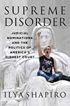 Supreme Disorder: Judicial Nominations and the Politics of America's Highest Court PDF