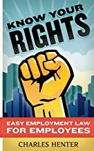 Know Your Rights: Easy Employment Law for Employees