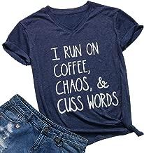 Womens I Run On Coffee Chaos Cuss Words Funny V-Neck Short Sleeve Summer T-Shirt