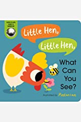 Little Hen, Little Hen, What Can You See? Board book