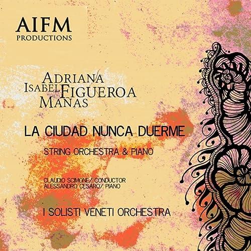 La Ciudad Nunca Duerme. String Orchestra & Piano (En Vivo)