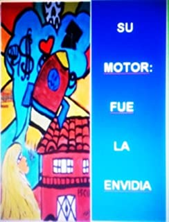 Su Motor...: fue la envidia (Su Motor...: fue la envidia  nº 1) (Spanish Edition)