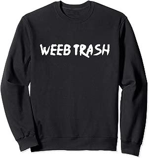 Weeb Trash Sweatshirt