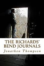 The Richards Bend Journals