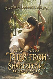 Tales from Shakespeare: Complete With 20 Original Illustrations