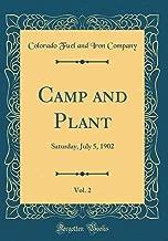 Camp and Plant, Vol. 2: Saturday, July 5, 1902 (Classic Reprint)