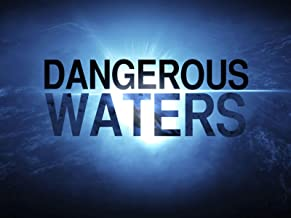 dangerous waters season 6