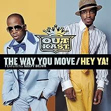 The Way You Move / Hey Ya! [Clean]