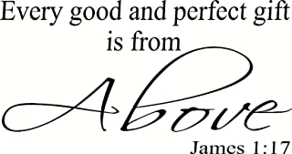 James 1:17 Wall Art, Every Good and Perfect Gift Is From Above, Creation Vinyls