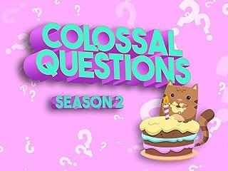 Colossal Questions - Season 2