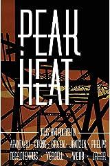 Peak Heat: A Dystopian Anthology Paperback