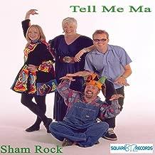Best sham rock tell me ma Reviews