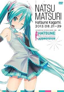 Miku Hatsune Appearance Natsu Matsuri Hatune Kagami