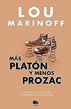 Más Platón y menos Prozac (MAXI)