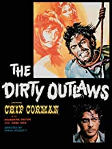 The Dirty Outlaws