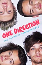 One Direction: The Ultimate Fan Book 2016: One Direction Book (One Direction Annual 2016 1) (English Edition)