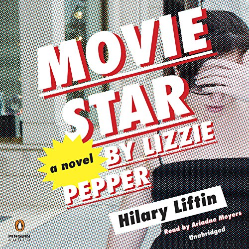Movie Star by Lizzie Pepper audiobook cover art
