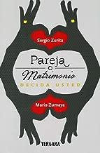 Pareja o matrimonio (Spanish Edition) (Vivir Mejor (Vergara))