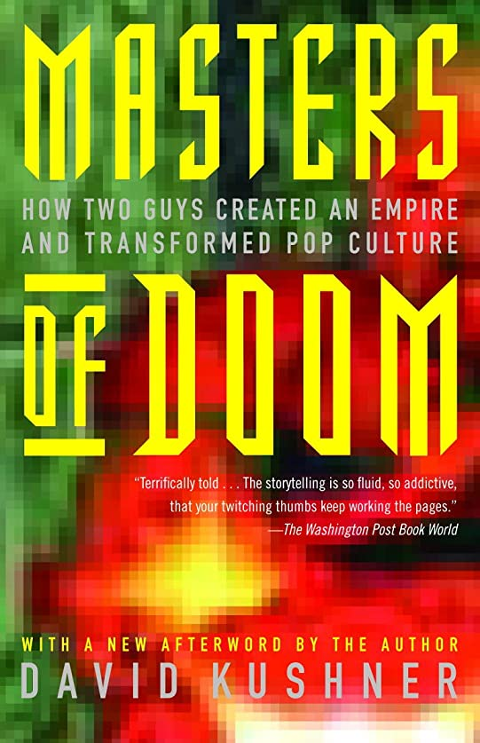 血まみれの起こる実験室Masters of Doom: How Two Guys Created an Empire and Transformed Pop Culture (English Edition)