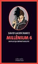 Millénium 6 - La fille qui devait mourir (Actes noirs) (French Edition)