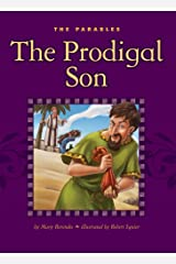 The Prodigal Son (The Parables) Kindle Edition