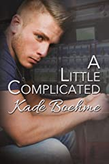 A Little Complicated Kindle Edition