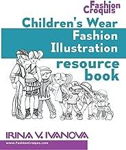 Children's wear fashion illustration resource book: children's figure drawing templates with fashion design sketches (Fashion croquis) (Volume 1)