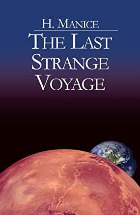 The Last Strange Voyage (The Europa Series: From Nobody to the Man in the Black Hat Book 3) (English Edition)