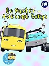 Go Buster - Awesome Songs