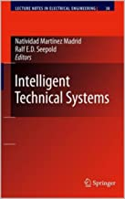 Intelligent technical systems (Lecture Notes in Electrical Engineering)