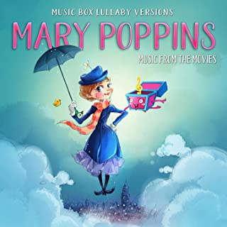 Mary Poppins: Songs from the Movies (Music Box Lullaby Versions)