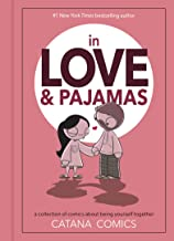 In Love & Pajamas: A Collection of Comics about Being Yourself Together (English Edition)