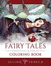 Fairy Tales, Princesses, and Fables Coloring Book (Fantasy Coloring by Selina)