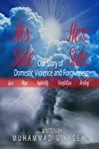 His Side Her Side: Our Story of Domestic Violence and Forgiveness