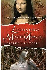 Leonardo y Miguel Ángel (Spanish Edition) Kindle Edition