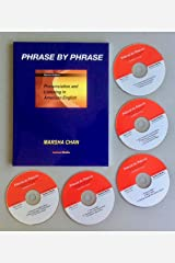 Phrase by Phrase Pronunciation and Listening in American English (2nd ed.) book with 5 CDs Paperback