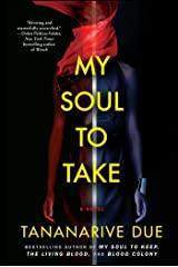 My Soul to Take: A Novel (African Immortals Series Book 4) Kindle Edition