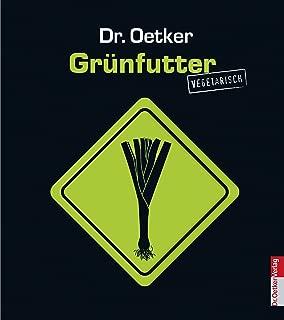 Grünfutter vegetarisch (Taschenbuch) (German Edition)