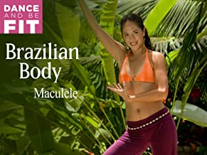 Dance and be Fit: Brazilian Body - Maculele