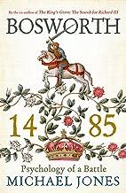 bosworth 1485: النفسية of a المعركة